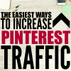 Easy Ways to Increase Pinterest Traffic