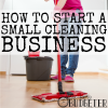 How I Started a Small Cleaning Business