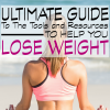 The Ultimate Guide to the Tools and Resources to Help You Lose Weight.