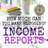 Blog Income Reports : Monthly and Yearly Blog Income