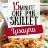 15 Minute One Pot Lasagna