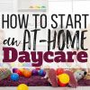 How to Start an At-Home Daycare: A Step-By-Step Guide