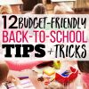 12 Budget-Friendly Back-to-School Tips & Tricks