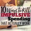 10 Ways to Kill Impulsive Spending That Actually Work