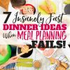 7 Insanely Fast Dinner Ideas for When Meal Planning Fails