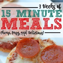 3 Weeks of Cheap Dinners, ready in under 15 minutes