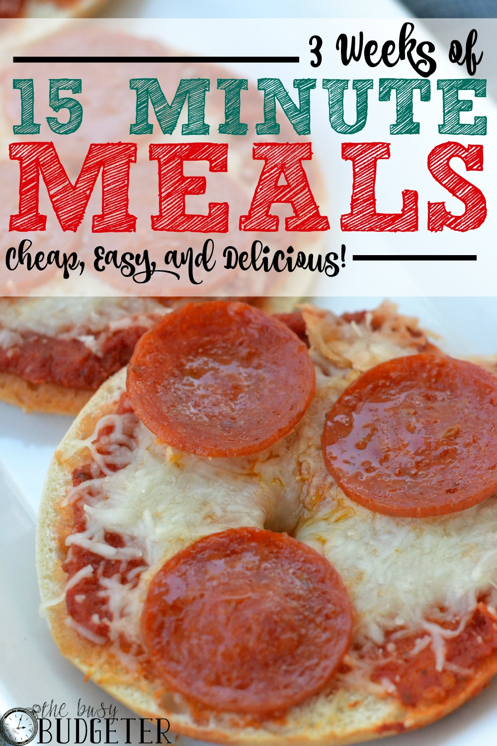 Cheap dinners: 3 Weeks of 15 Minute Meals