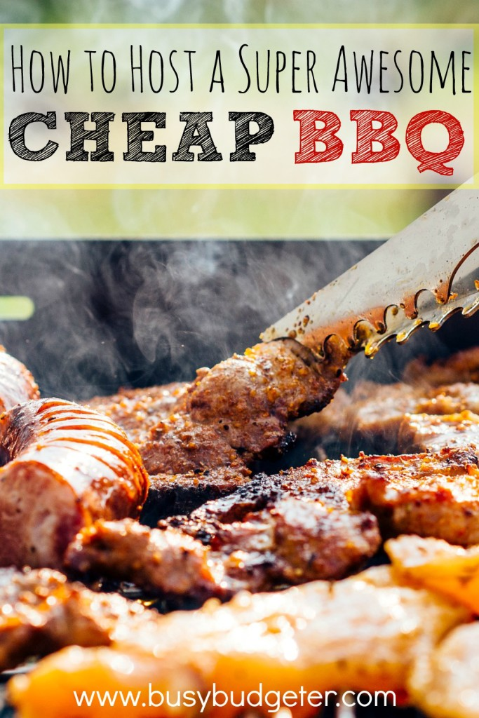 How to host a super cheap BBQ