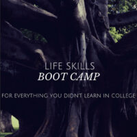 Life Skills Boot Camp- Establishing a routine that will change your life