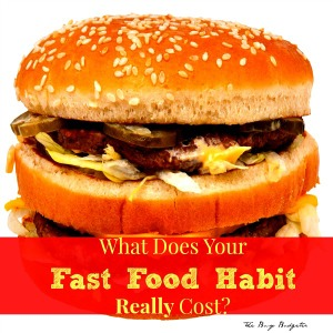 What Does Your Fast Food Habit Really Cost?