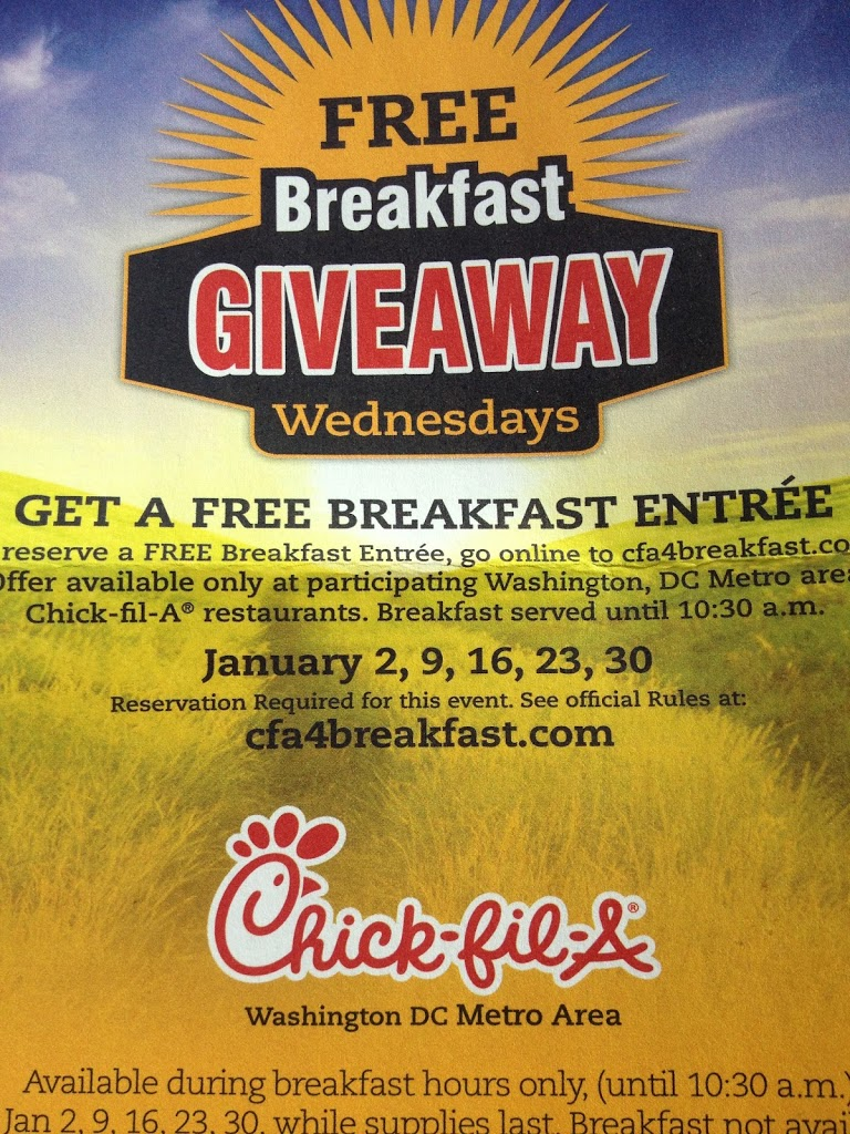 Free Breakfast at Chickfila on Wednesdays in January in the Washington Dc Metro Area/ Charlotte, NC/ and Select California Locations