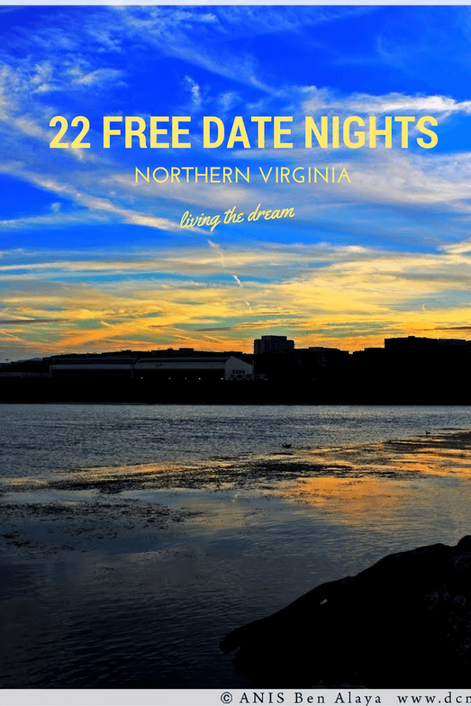 date ideas in northern virginia cheap and free date night ideas for prince william, arlington, fairfax, loudon, alexandria, and woodbridge, chantilly, centreville.