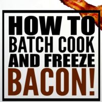 How to Batch Cook and Freeze Bacon.