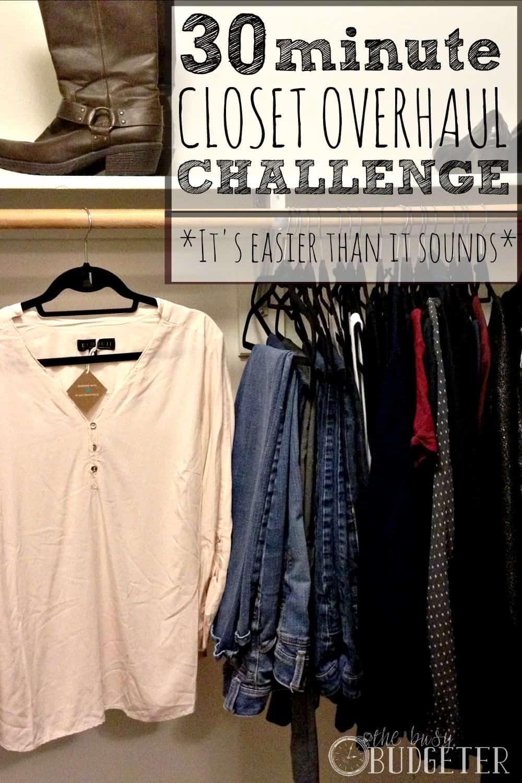30 minute Closet Overhaul Challenge