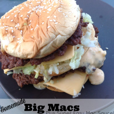 Homemade Big Macs Plus Super Easy Mac Sauce!