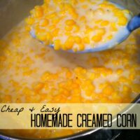 Cheap & Easy Homemade Creamed Corn Recipe (Freezer Friendly!)