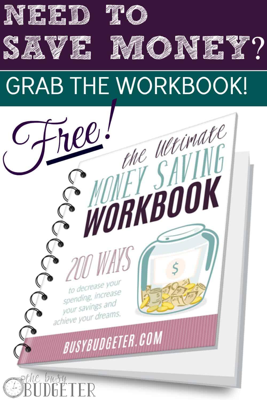 The Ultimate Money Saving Workbook
