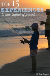Giving Experiences instead of gifts.
