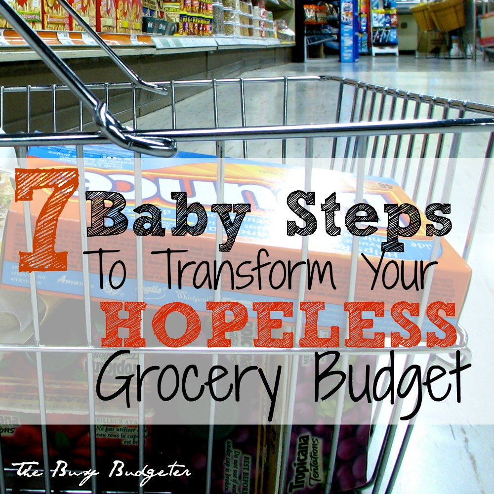 7 steps to transform your grocery budget sq