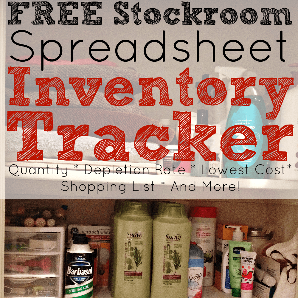 The 3 Reasons You Need a Home Supply Closet and a FREE Home Supply Closet Inventory Tracker Spreadsheet.