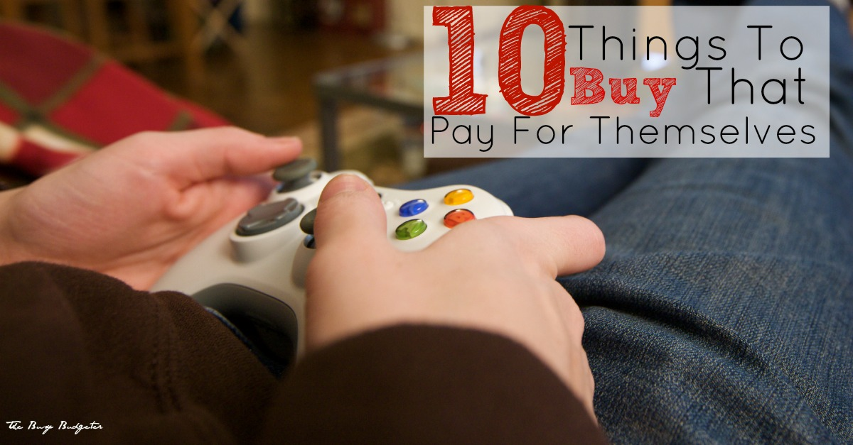 10 Things to Buy That Pay For Themselves!