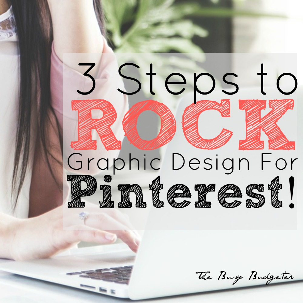 3 steps to rock graphic design for pinterest sq