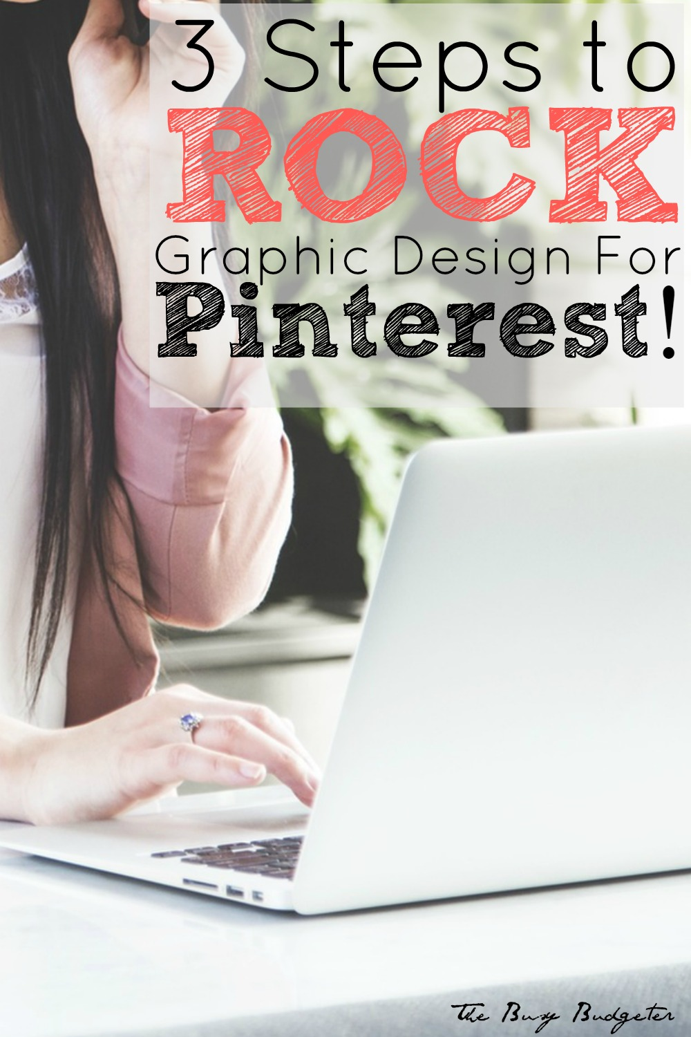 3 steps to rock graphic design for pinterest