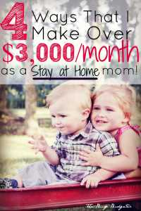 The 4 Ways that I make over 3k a month as a stay at home mom... and you can too! This is the bets list of ways to make money as a stay at home mom or for someone that wants to be able to quit and stay home with her kids. I usually hate these lists because they list money saving apps or jobs that most people couldn't do. This was the best article I've read on this (and the comments are even better!!)