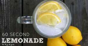 60 second lemonade! Super easy! www.busybudgeter.com