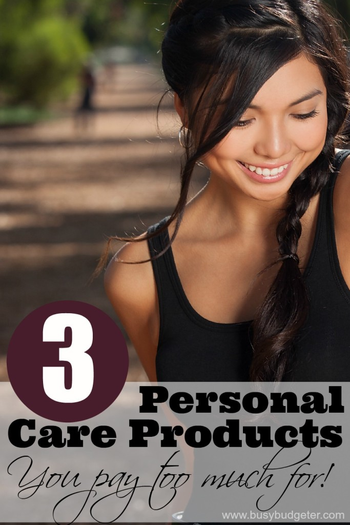 3 personal care products you pay too much for!