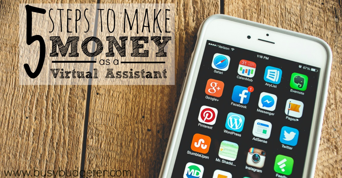 5 Steos to making money as a virtual assistant