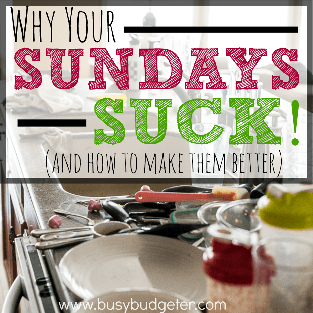 why your sundays suck and why you need a weekly prep day.