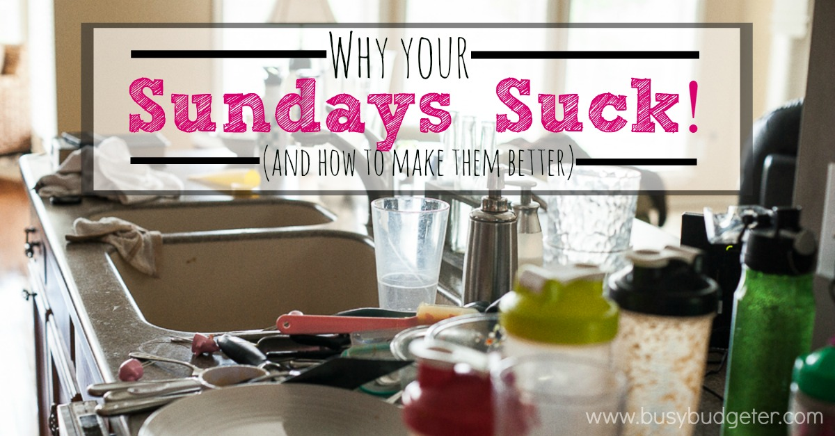 Why your sundays suck and why you need a weekly prep day