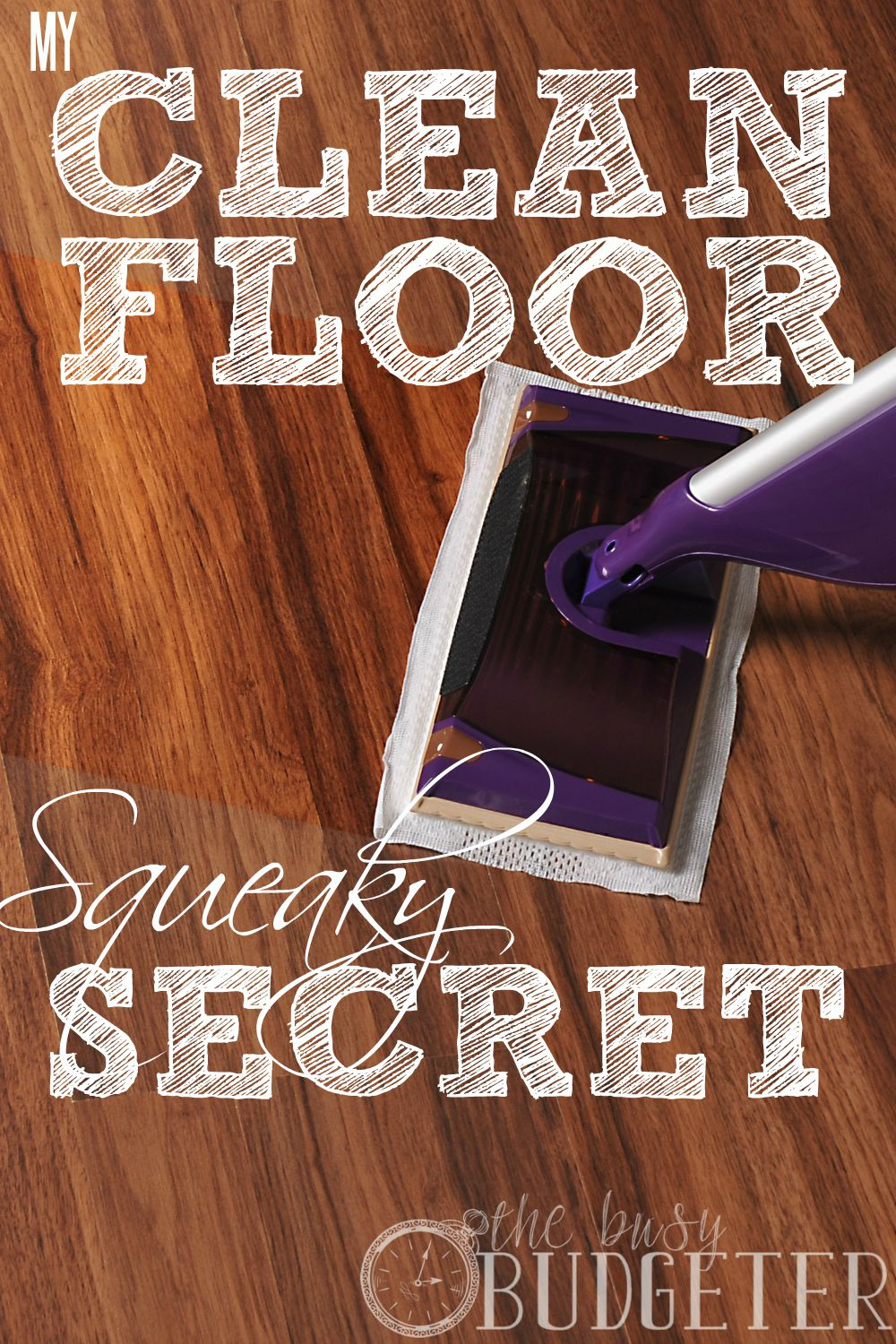 My Clean Floor Squeaky Secret