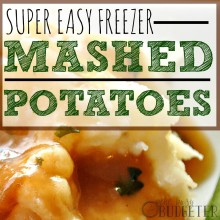 Super Easy Freezer Mashed Potatoes