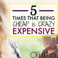 5 Times That Being Cheap is Crazy Expensive…