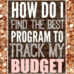 How do I find the best program to track my budget. Best budget app