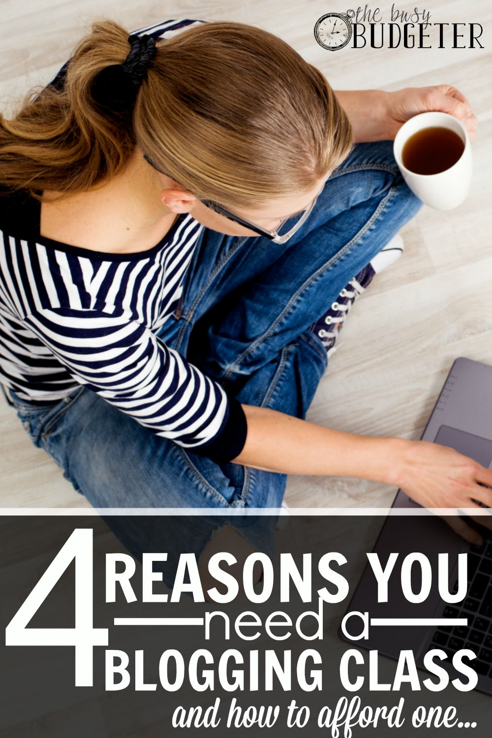 4 Reasons You Need a Blogging Class