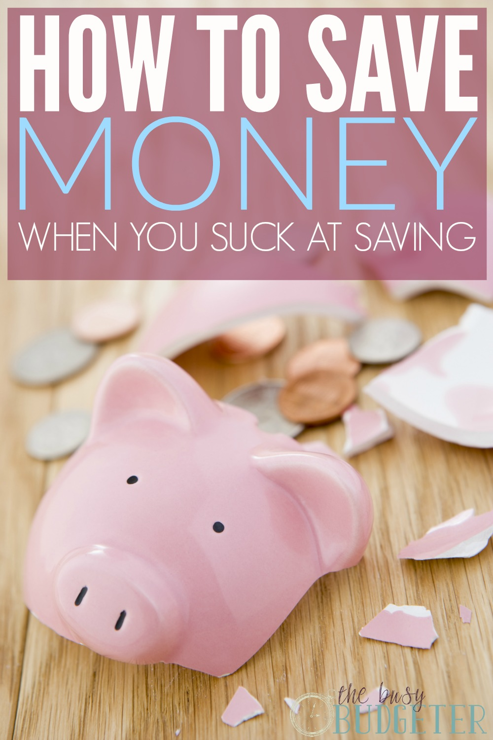 How to save money when you suck at saving