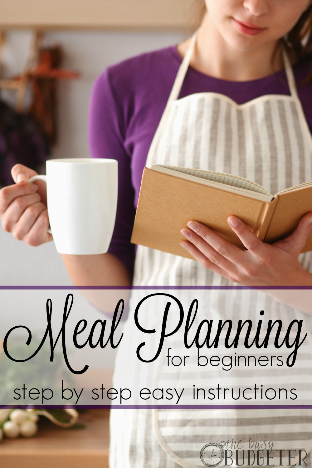 meal planning for beginners easy step by step directions yes