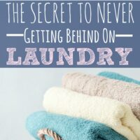 The Secret to Never Getting Behind on Laundry