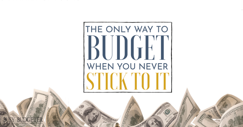 The only way to budget when you never stick to it""