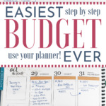 "an erin condren planner filled out with a monthly and weekly budget for tracking. Words say on the photo"" ""East Budget Ever! Step by Step and Use Your Planner!"""