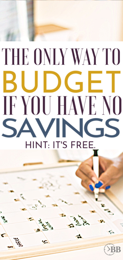 "Woman writing her budget on a large erasable calendar with a text block ""The Only Way To Budget If You Have No Savings Hint: It's Free"""