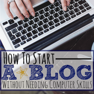 How to start a blog without needing computer skills featured