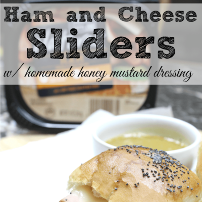15 Minute Ham and Cheese Sliders with Homemade Honey Mustard
