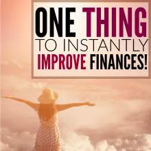 How to Instantly Improve Your Finances