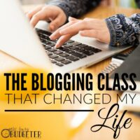 The Blogging Class That Changed My Life…