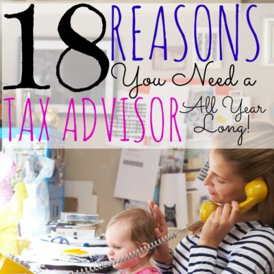 18 Reasons You Need a Tax Advisor All Year Long