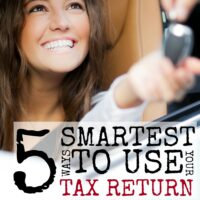 5 Smart Ways to Use Your Tax Return